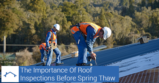 Roof Inspections Before Spring Thaw