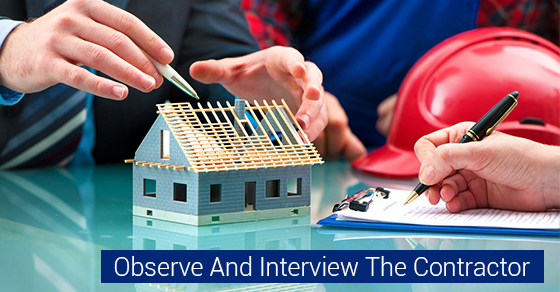 Observe And Interview The Contractor